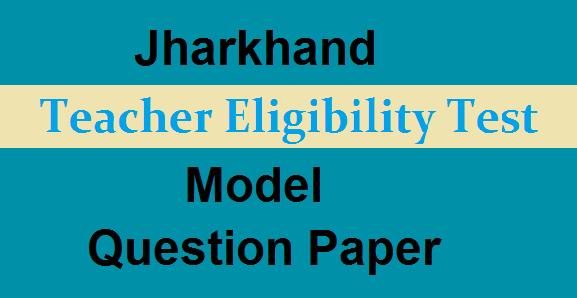 JTET Model Question Papers