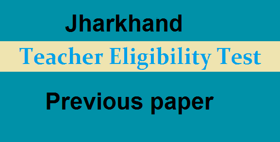 JTET Previous Year Question Papers